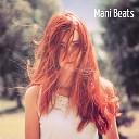 Mani Beats - Чувствуй