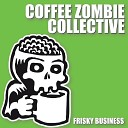 Coffee Zombie Collective - Yoshimi Battles the Pink Robots