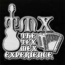 The Tex Mex Experience - Open Up Your Heart