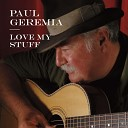 Paul Geremia - Intro-My Money Never Runs Out