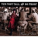 Ten Foot Tall and 80 Proof - Highway 94