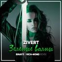 Zivert - Зеленые Волны (Binayz & Rich-Mond Remix)
