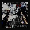 Freekazoidz feat Tilson - I Saw You Dancing