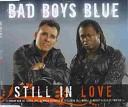 Bad Boys Blue - Still In Love Dj Elkana Paz Remix