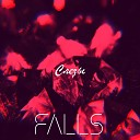 Falls - Слезы