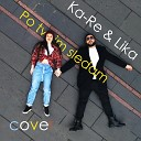 Ka-Re & Lika - По твоим следам (Cover)