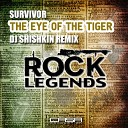 Survivor - The Eye Of The Tiger DJ Shish