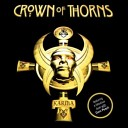 Crown Of Thorns - My Sweet Lord