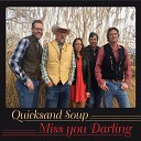 Quicksand Soup - You re Too Fine to Have Your Face in a Phone