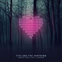 Fitz and the Tantrums - Keepin Our Eyes Out