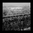Out Of Love (Marc Stout & Tony Arzadon Remix)