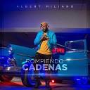 Albert Miliano feat Sindy Pozo - Que Viste en Mi feat Sindy Pozo