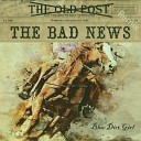 Blue Dirt Girl - The Bad News Remix