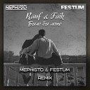 Rauf & Faik - Было бы лето (Mephisto & Festum Radio Mix)