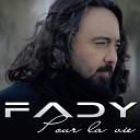Fady Bazzi - Pour la vie