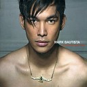 Mark Bautista - I ll Be over You