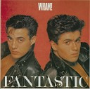 Wham - Young Guns Go For It