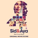 Sid Aya - Opening