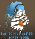 Top 100 Hip Hop RnB Songs - That s Gangsta feat Sean Kingston