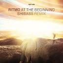 At the Beginning (Shibass Remix)