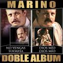 Marino - No Tengo Oro ni Plata