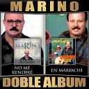 Marino - Que He de Hacer