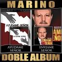 Marino - Mi Alma Se Goza