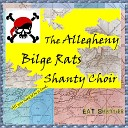 The Allegheny Bilge Rats Shanty Choir - Blood Red Roses