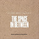 The Space in Between - Say Never