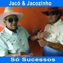 Jac Jacozinho - D Licen a