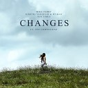 Mike Perry x Dimitri Vangelis & Wyman x Ten Times - Changes (feat. The Companions)