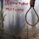Devon Purge - Masked