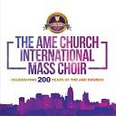 The AME Church International Mass Choir feat Donisha Ballard - He s an on Time God Live feat Donisha Ballard