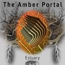 The Amber Portal - Ergot Slew Estuary