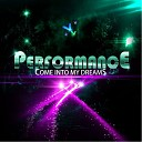 Performance - Come Into My Dreams Rap Remix 2013
