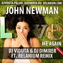 John Newman - Love Me Again Relanium ft DJ Viduta DJ DimixeR remix club14