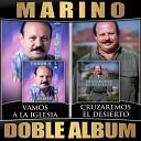 Marino - Si No Eres de Dios (Version 1991)
