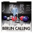 Berlin Calling - The Soundtrack by Paul Kalkbrenner