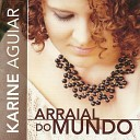Karine Aguiar - You ve Changed