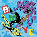 Watch Out For This (Bumaye) Remixes