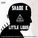 Shade K - Ed 209 Original Mix