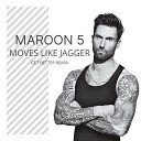 Maroon 5 - Moves Like Jagger Get Better Radio Remix