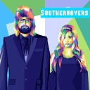 Southernayers - Don t You Forget About Me