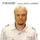 Paradise feat. Dean Lambert - One of a Kind Love (feat. Dean Lambert)