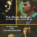 The Glaser Brothers - Medley A Girl I Used to Know Today I Started Loving You Again I ll Hold You in My Heart Until I Hold You in My Arms Bouquet of Roses More and More
