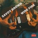 Savoy Brown - Ooh What A Feeling 1975