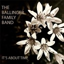 The Ballinger Family Band - The One I Love Is Gone