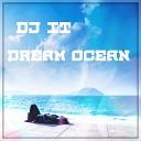 DJ IT - Dream Ocean