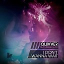 Quivver feat. Angel Hart - I Don't Wanna Wait (Ben Delay Remix)