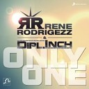 Rene Rodrigezz Dipl Inch - Only One